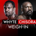 Whyte vs Chisora 2: Watch the weigh-in on our live stream