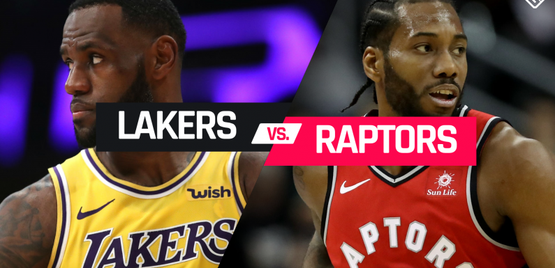 Lakers vs. Raptors: Time, TV channel, how to live stream