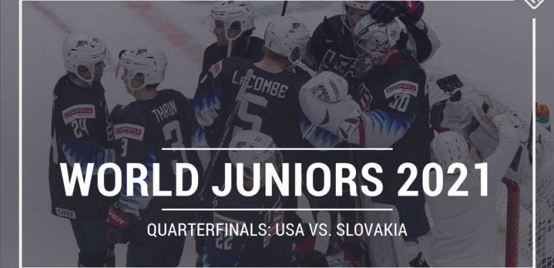 What TV channel is USA vs. Slovakia on today? Schedule, time for 2021 World Juniors quarterfinals