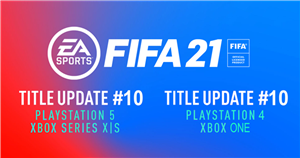 FIFA 21 Title Update 10 available now on PS5, Xbox Series S/X, PS4 and Xbox One