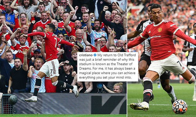 Ronaldo praises 'magical' Old Trafford after epic Man United return